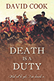 Death is a Duty (The Soldier Chronicles Book 5)