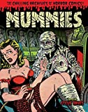 img - for Mummies!: Classic Monsters of Pre-Code Horror Comics book / textbook / text book