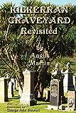 Kilkerran Graveyard Revisited: A Second