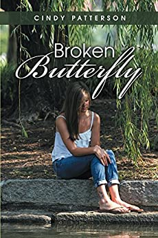 Broken Butterfly (A Paradise Novel Book 2) by [Patterson, Cindy]