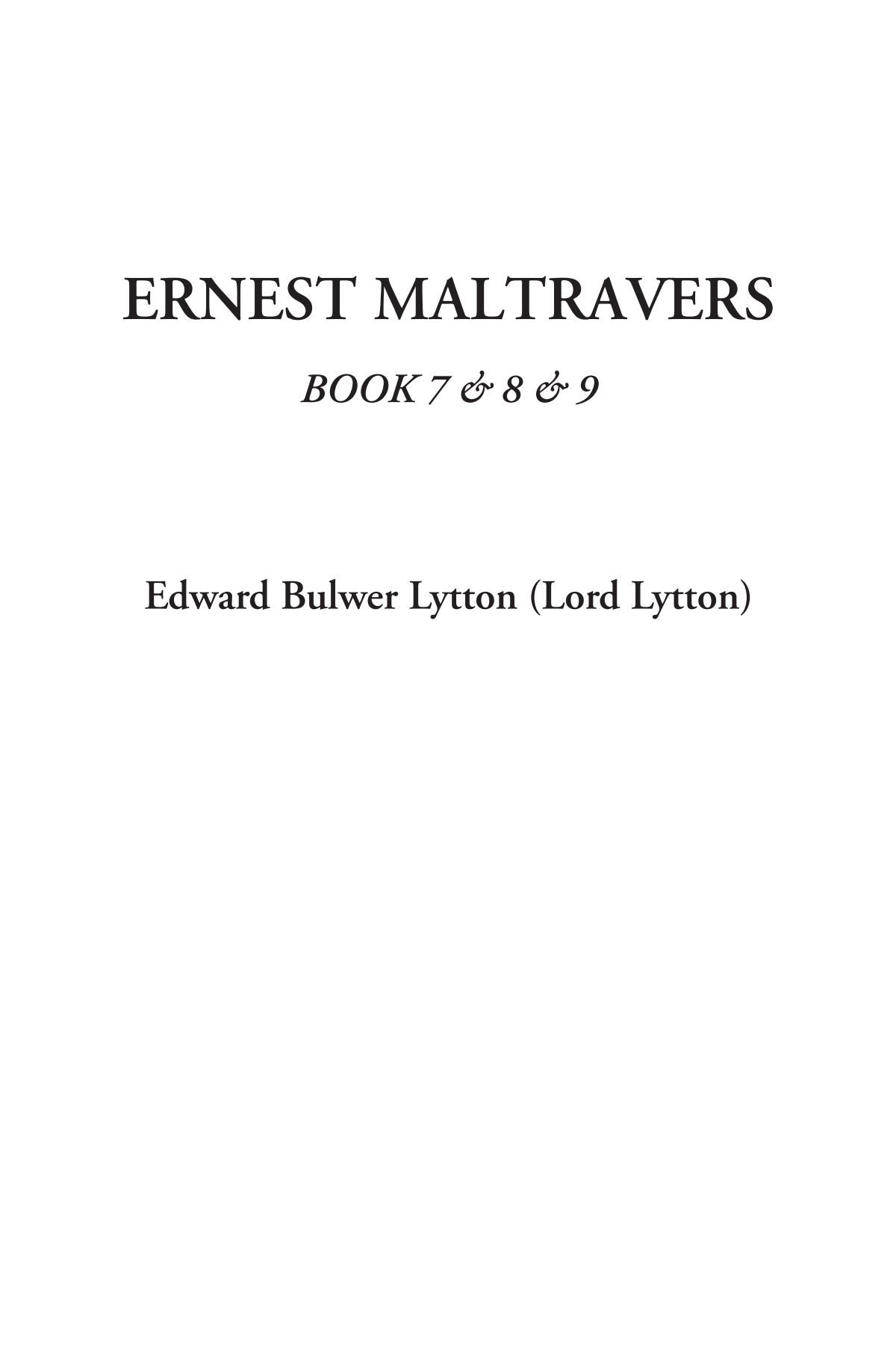 Ernest Maltravers, Book 7 & 8 & 9 pdf epub