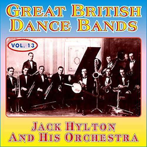 Over The Garden Wall By Jack Hylton And His Orchestra On Amazon Music