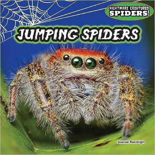 Ebooks descargar ipodJumping Spiders (Nightmare Creatures: Spiders!) by Joanne Randolph en español PDF