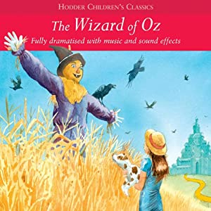 The Wizard of Oz (Dramatised) Audiobook
