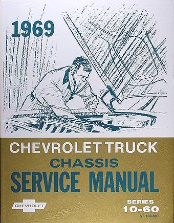 1969 Chevy Chevrolet Truck Repair Shop Service Manual (with Decal)