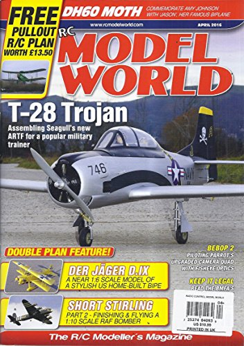 RC Model World Magazine (April 2016 - Cover: T-28 Trojan)