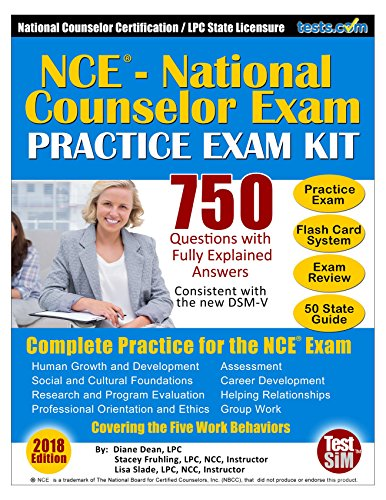 (NCE Practice Exam Kit - 2018 Edition: 750 Questions with Fully Explained Answers: National Counselor Certification Practice, Includes Flash Card Study System: Consistent with the DSM-V)