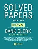 IBPS-VI Bank Clerk Recruitment Examination UPTO-2015