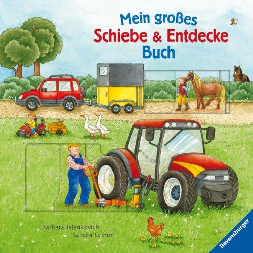 Mein großes Schiebe & Entdecke-Buch