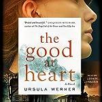 The Good at Heart | Ursula Werner