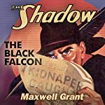 The Black Falcon: The Shadow | Maxwell Grant