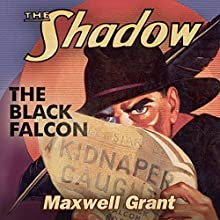 The Black Falcon: The Shadow Audiobook by Maxwell Grant Narrated by Richard Ferrone
