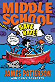 Middle School: Save Rafe! (Middle School series Book 5)