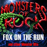 Monsters of Rock, Vol. 15 - Fox on the Run and Other Monster Hits