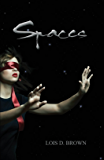 Spaces (Cycles Series Book 2)