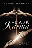 Dark Karma: Sword of Vengeance (Karma Series Book 2)