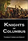 Knights of Columbus,  Illustrated... A Complete