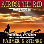 Across the Red: The Nations, Book 4 | Ken Farmer,Buck Stienke