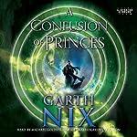 A Confusion of Princes | Garth Nix