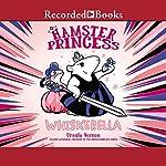Hamster Princess: Whiskerella | Ursula Vernon