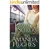 The Image Seeker (Bold Women of the 20th Century Book 1 3)