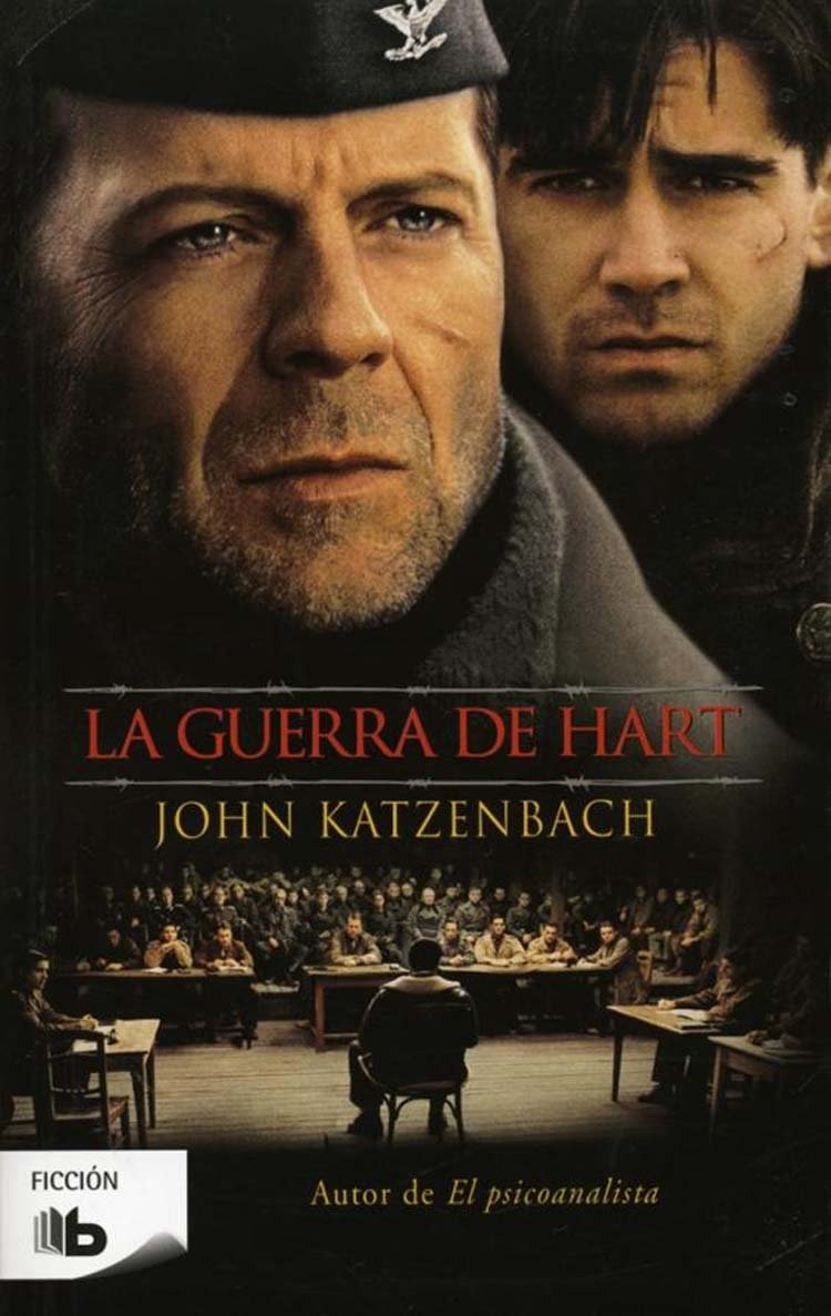 La guerra de Hart (B DE BOLSILLO) Tapa blanda – 21 mar 2012 John Katzenbach B de Bolsillo (Ediciones B) 8498726239 Americans - Germany