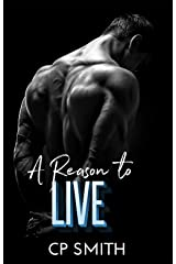 A Reason To Live (Reason Series Book 3) Kindle Edition