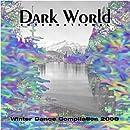 Dark World Winter Dance Compilation 2008