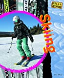 Skiing, Clive Gifford, 1448832985