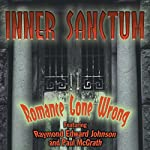 Inner Sanctum: Romance Gone Wrong | Gail Ingram,Milton Lewis,John Roeburt,Sigmund Miller,Robert Newman,Harry Ingram,Robert Sloane