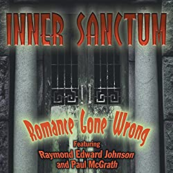 Inner Sanctum: Romance Gone Wrong