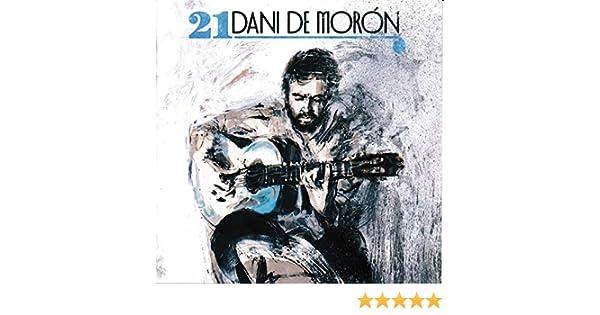 21: Dani De Morón, Dani De Morón: Amazon.es: Música