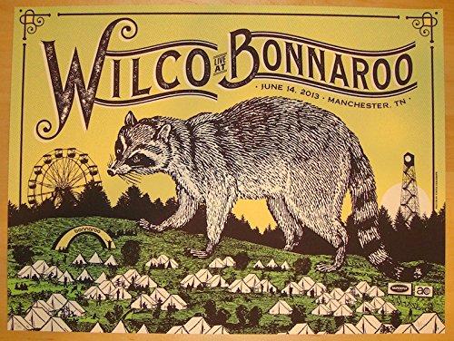 2013 Wilco - Bonnaroo Silkscreen Concert Poster by Status