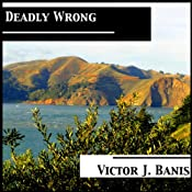 Deadly Wrong | Victor J. Banis
