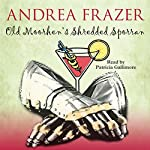 Old Moorhen's Shredded Sporran: The Belchester Chronicles, Book 4 | Andrea Frazer