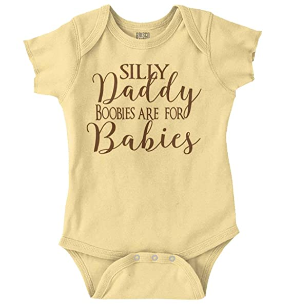 96c5bf616 Image Unavailable. Image not available for. Color: Silly Daddy Boobies for  Babies Crude Humor Romper Bodysuit