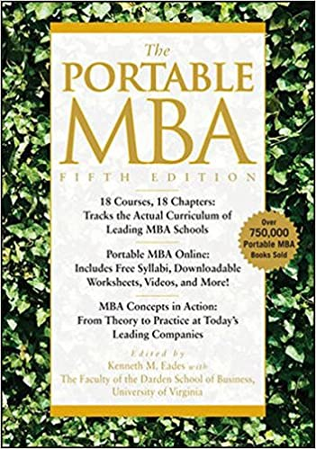 The Portable MBA: Kenneth M. Eades, Timothy M. Laseter, Ian ...