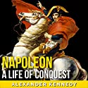 Napoleon Audiobook by Alexander Kennedy Narrated by Jim D Johnston