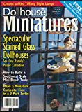 img - for Dollhouse Miniatures : Articles- Crochet a Bridal Gown; Make a Flip Chair; Make a Picnic Basket; Make STained Glass Windows; Rudy Chillino an his art glass dollhouses; 1/4 Scale Mini Blinds book / textbook / text book