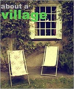 Descargar Por Torrent About A Village Directa PDF