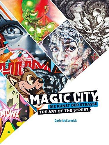 Magic City: Die Kunst der Straße / The Art of the Street