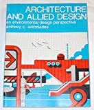 Architecture and Allied Design, Anthony C. Antoniades, 0840321546