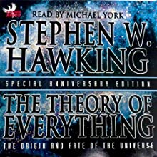The Theory of Everything: The Origin and Fate of the Universe Audiobook by Stephen W. Hawking Narrated by Michael York