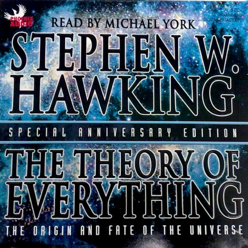 The Theory of Everything: The Origin and Fate of the Universe by Phoenix Books