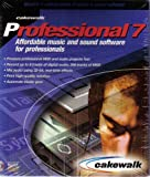 Cakewalk Professional 7: Affordable Music and Sound Software for Professionals