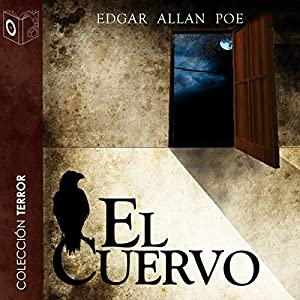 El cuervo [The Raven] Audiobook