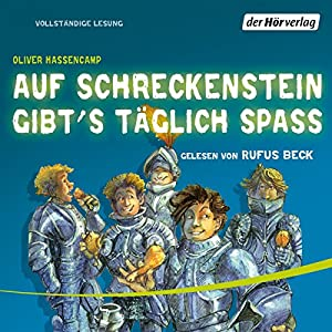 Auf Schreckenstein gibt's täglich Spass (Burg Schreckenstein 3) Hörbuch