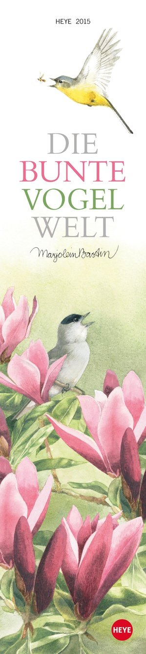 Marjolein Bastin: Die bunte Vogelwelt 2015