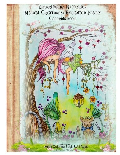 Sherri Baldy My Besties Magical Creatures & Enchanted Places Coloring Book