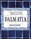 Image of Dalmatia: Recipes from Croatia's Mediterranean Coast